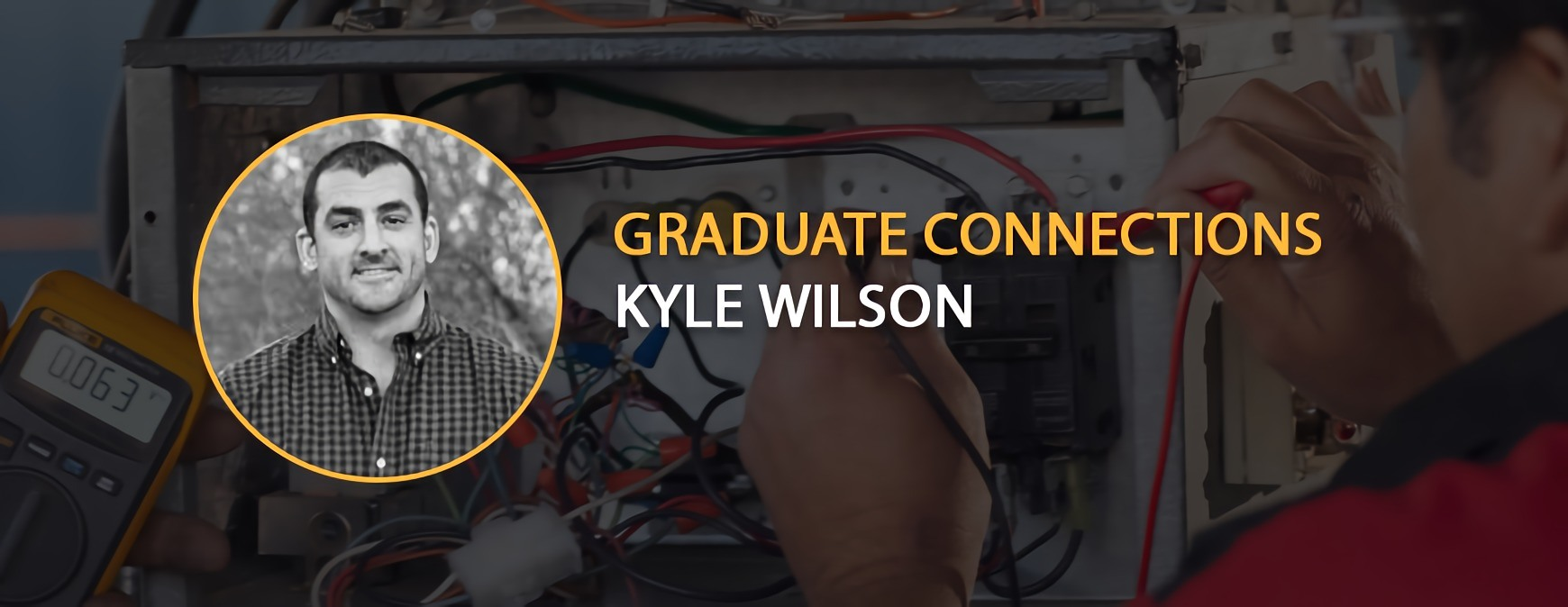 Graduate Connection Kyle Wilson