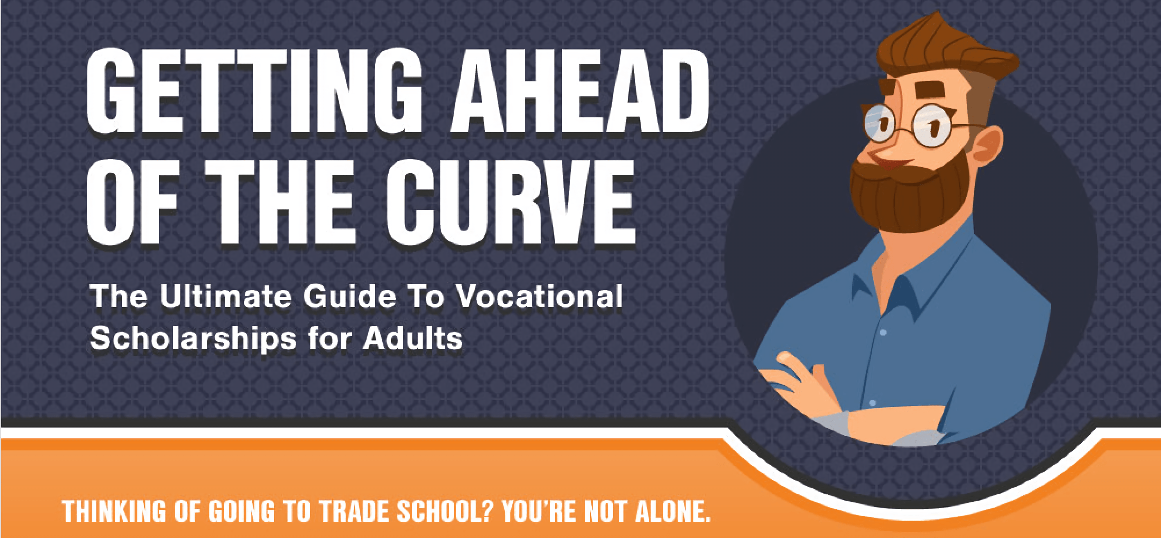 the ultimate guide to vocational scholarships for adults scholarships for trade schools