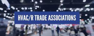 hvacr trade associations