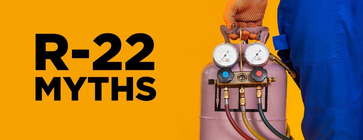 R-22 myths